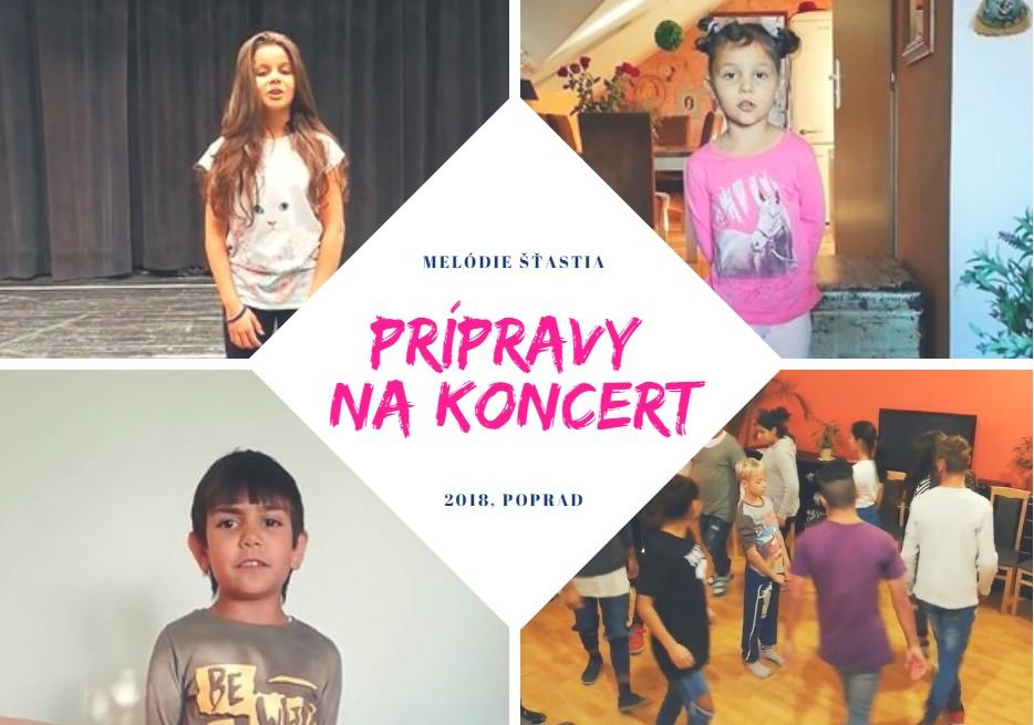 Prípravy detí zdetských domovov na koncert Melódie Šťastia 2018